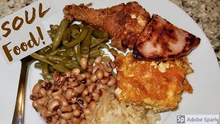 HOW TO MAKE A SOULFOOD DINNER| FRIED CHICKEN, BAKED MAC&CHEESE, BLACKEYE PEAS, HAM