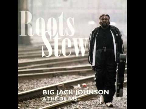 Big Jack Johnson & The Oilers - Cherry Tree