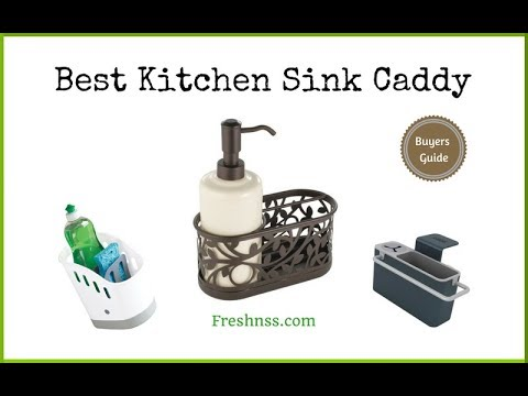 Kitchen Sink Caddy Reviews Of The 8