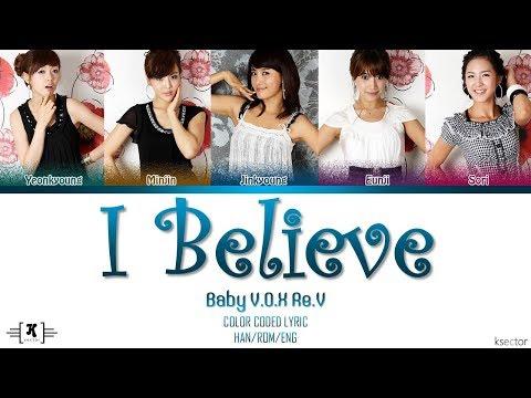 "Baby V.O.X Re.V (베이비복스 리브) - ""I Believe"" Lyrics [Color Coded Han/Rom/Eng]"