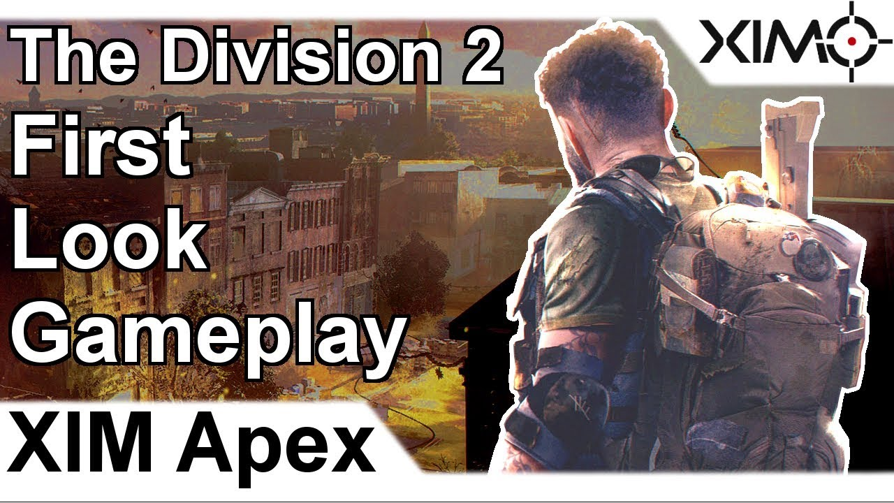 XIM APEX - The Division 2 Beta First Look Gameplay (PS4)