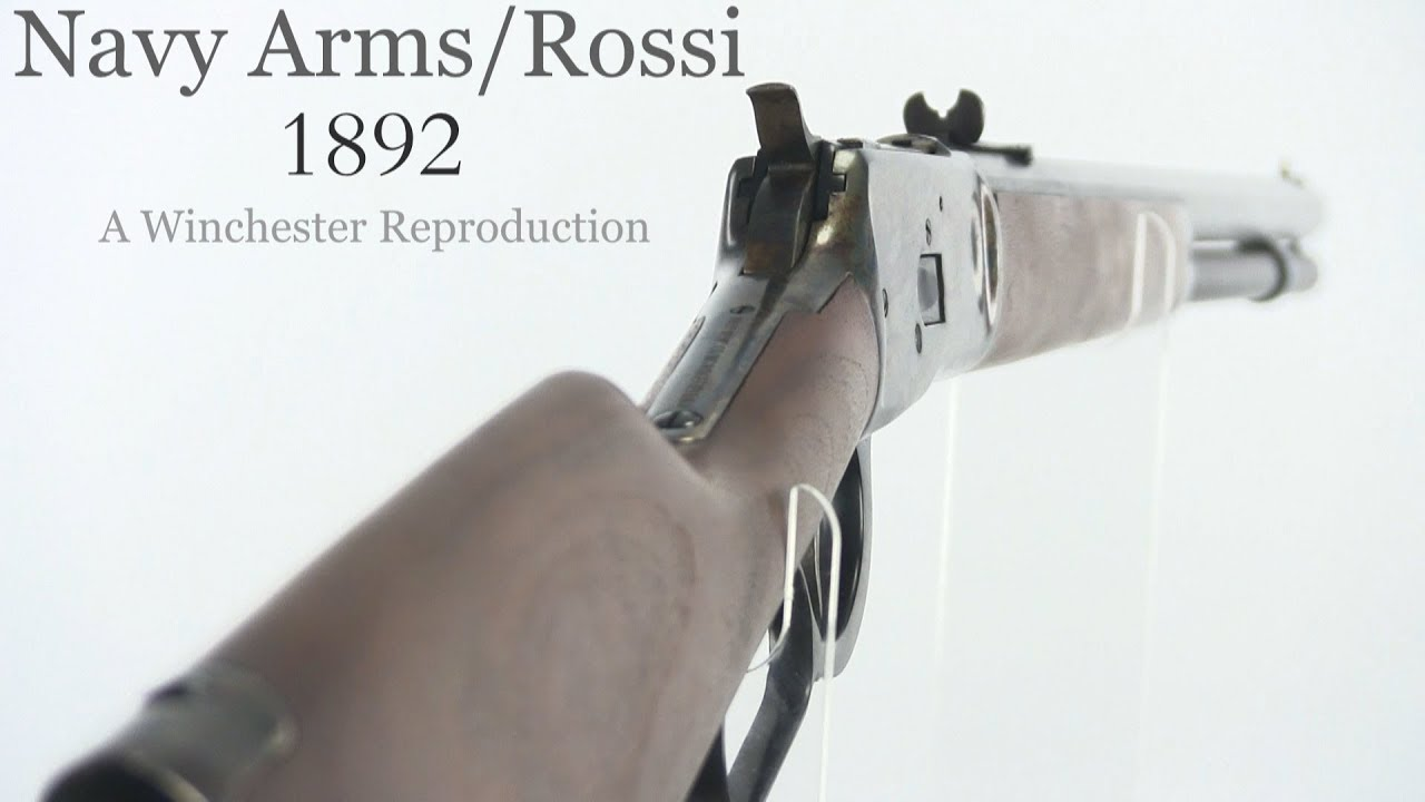 Navy Arms/Rossi 1892 - Winchester Reproduction