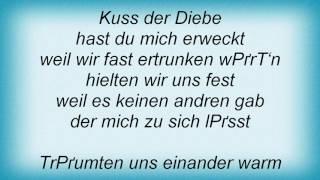 Rosenstolz - Kuss Der Diebe Lyrics