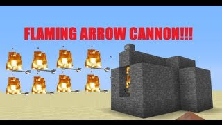 RAPID FIRE FLAMING ARROW CANNON!!! -Minecraft Tutorial
