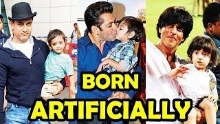 6 Bollywood Star Kids Who Born Artificially 2018