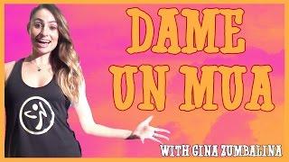 Dame Un Mua - Qbaniche Original Zumba Choreography