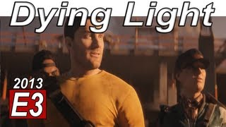 E3 2013 Trailers: Dying Light Gameplay【Survival Horror Games 2014 PS4 Zombie Games HD】