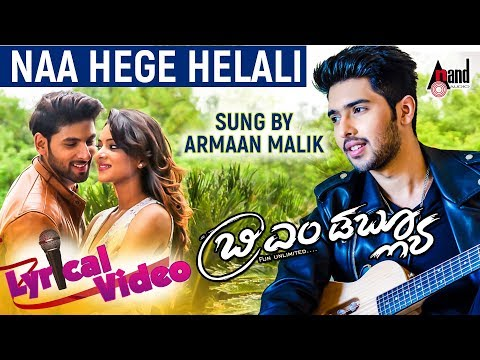 BMW  Naa Hege Helali  Armaan Malik New Kannada Song  New Kannada Lyrical  Song 2017