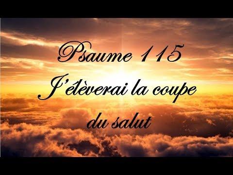 Psaume 115 - J'élèverai la coupe du salut