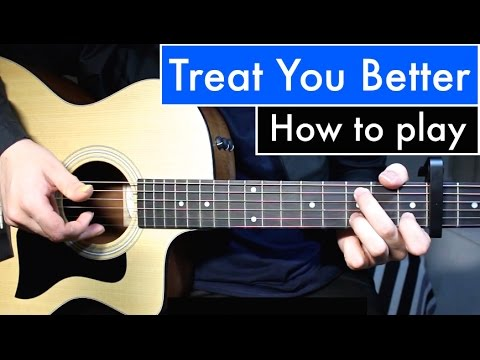 Shawn Mendes  Treat You Better  Guitar Less Tutorial Easy Chords