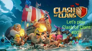 Let's play Clash of Clans #001 Clan spiele !