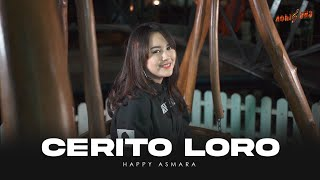 Download HAPPY ASMARA - CERITO LORO (Official Music Video)   Ati iki dudu dolanan