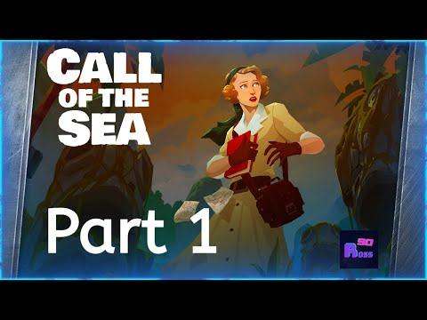 Call of the Sea Gameplay Walkthrough Part 1 - A MYSTERIOUS ISLAND |