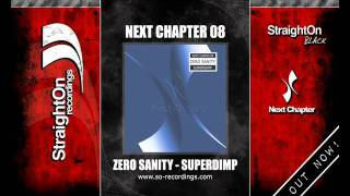 Zero Sanity - Superdimp [HQ]