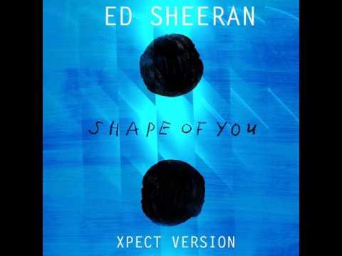 Ed Sheeran - Shape Of You  ( Afro  Remix Xpect )