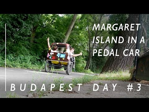MARGARET ISLAND IN A PEDAL CAR - interrail day 6 - budapest