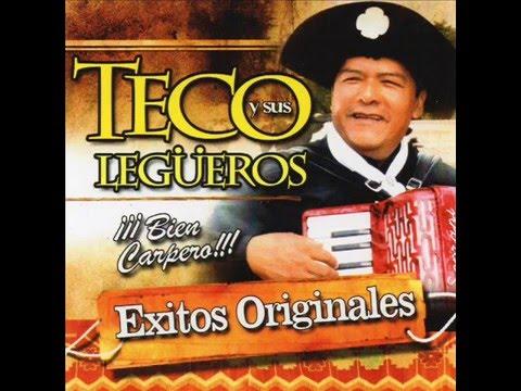 TECO Y SUS LEGÜEROS - CHACARERAS