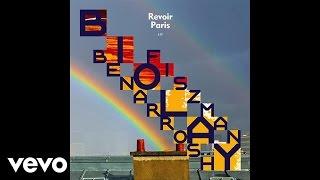 Benjamin Biolay, Nicolas Fiszman, Denis Benarrosh - Revoir Paris