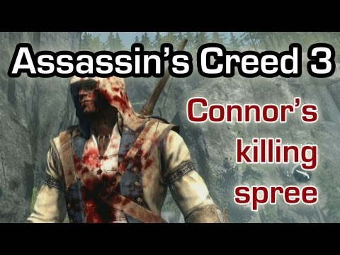 Assassin's Creed 3 - Connor goes on a killing spree (Gameplay 1080p)