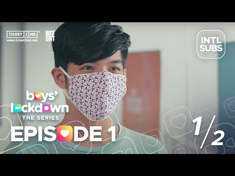 #BoysLockdown | Episode 1 [INTL SUBS] | Part 1 of 2