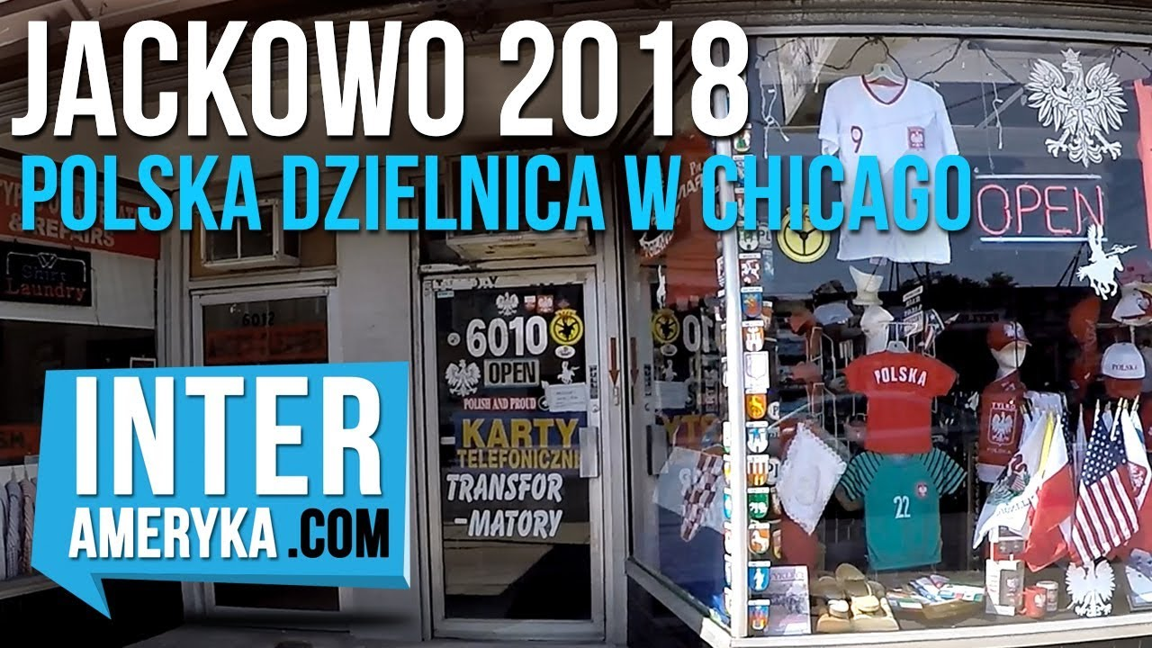 ????Jackowo 2018 - POLSKA DZIELNICA w Chicago
