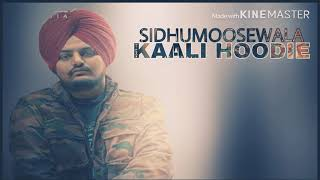 Kaali Hoodie Sidhu Moose Wala (Full Song) Latest Punjabi Song 2019