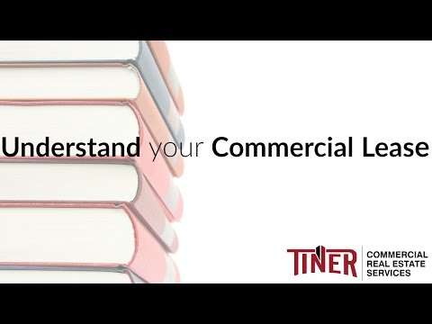 Understand your Commercial Lease | Commercial Real Estate Advice – Tiner