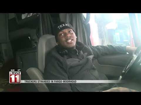 News   Truckers Stranded In Fargo Moorhead