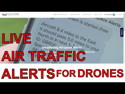 Air Traffic Control for your drone! Alerts from Altitude Angel