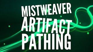 Mistweaver Monk Artifact Weapon Pathing