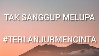 Ziva Magnolya - Tak Sanggup Melupa #TerlanjurMencinta (Lyrics)