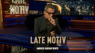 "LATE MOTIV - Monólogo de Andreu Buenafuente. ""Es un zurullo""  | #LateMotiv306"