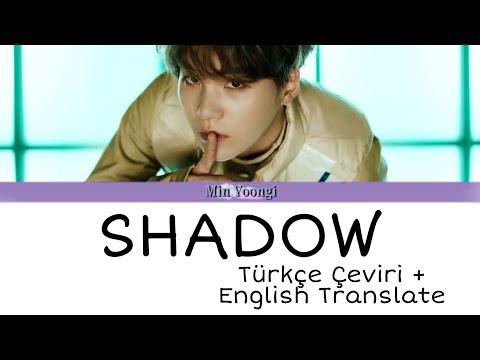 [ENG][TR] BTS SUGA Interlude : SHADOW Lyrics Translate / Şarkı Sözleri Türkçe Çeviri indir