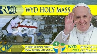 The Pope at Rio - Mass and Angelus for the WYD