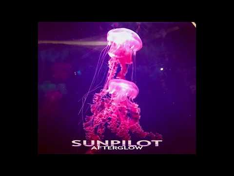 "Sun Pilot Detroit - ""Afterglow"" - May 2017"