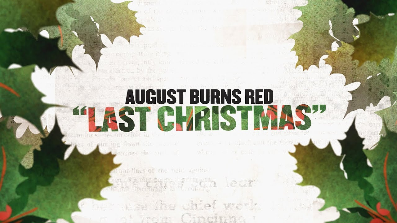 August Burns Red - Last Christmas - YouTube