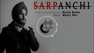 Sarpanchi Bunty Bosar Free MP3 Song Download 320 Kbps