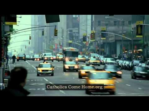 """""""Home"""" Catholics Come Home Commercial"""