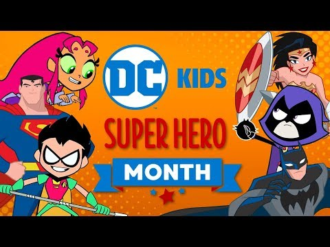 DC Super Hero Month | Super Fun Time!
