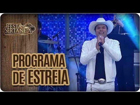 Programa de Estreia | Festa Sertaneja com Padre Alessandro Campos (06/08/17)