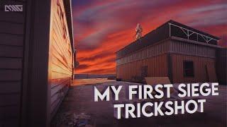 My first siege trickshot