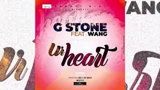 WANG X G STONE_UR HEART_PROD_ BY_ LÉO ROGA_ AND_ IZY BEATZ