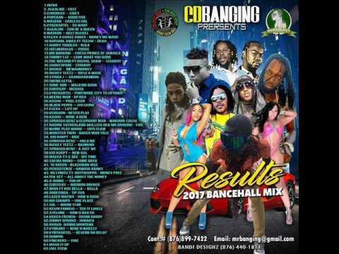CD BANGING  RESULT DANCEHALL MIX 2017 MARCH ,ALKALINE FAST,POPCAAN,VYBZ KARTEL