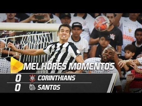 CORINTHIANS 0 X 0 SANTOS | MELHORES MOMENTOS | Paulistão (10/03/19)