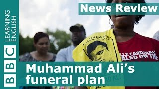 BBC News Review: Muhammad Ali's funeral plan
