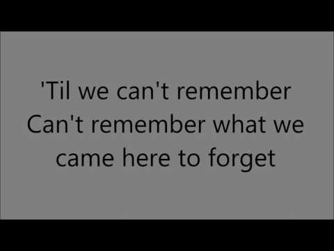 Blake Shelton - Came Here To Forget (Lyric Video)
