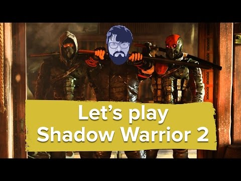 Let's Play Shadow Warrior 2 - Johnny can't use a sword for toffee