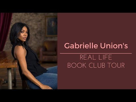 Gabrielle Union's Real Life Book Club Tour