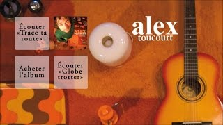 Alex Toucourt - Des si déments - Officiel