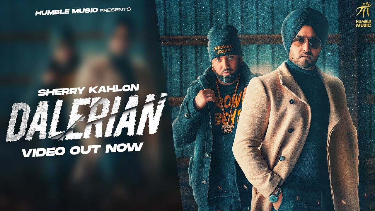 Dalerian ( Official Video) | Sherry Kahlon | Byg Byrd | Latest Punjabi Songs 2020 | Humble Music |